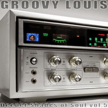 DJ Groovy Louis - Deeper Shades of Soul vol.5 - deephouse mix