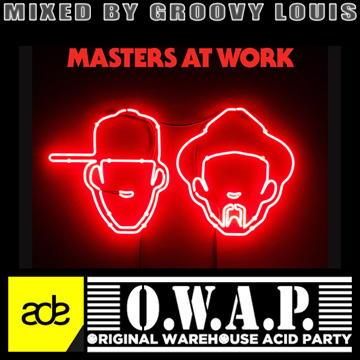 DJ Groovy Louis - ADE 2015 - Master at Work @ OWAP - deephouse mix